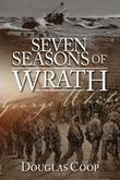 Seven Seasons of Wrath: A story of penal servitude