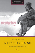 My Father, Frank: The Forgotten Alpinist