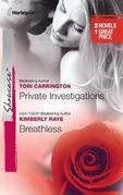 Private Investigations &amp; Breathless