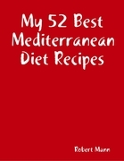 My 52 Best Mediterranean Diet Recipes