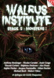 Walrus Institute 2 : Monsters !
