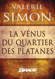 La Vénus du quartier des Platanes