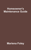 Homeowner's Maintenance Guide