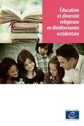 Education et diversité religieuse en Méditerranée occidentale