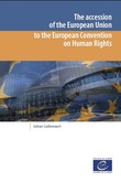 The accession of the European Union to the European Convention on Human Rights