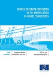 Council of Europe Convention on the manipulation of sports competitions - Council of Europe Treaty Series No. 215 and explanatory report