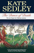 The Dance of Death: A Roger the Chapman Medieval Mystery 18