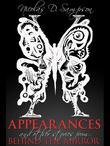 Appearances: And Other Stories from Behind The Mirror