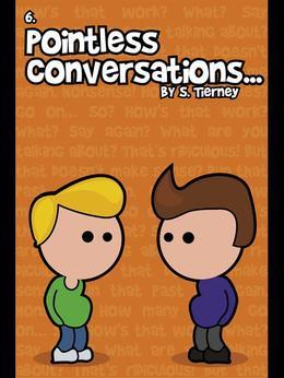 Pointless Conversations: The Big One: The Big One