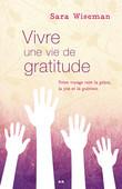 Vivre une vie de gratitude