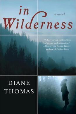 In Wilderness: A Novel