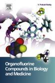 Organofluorine Compounds in Biology and Medicine
