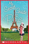 My Secret Guide to Paris