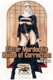 Sister Murdock's House of Correction