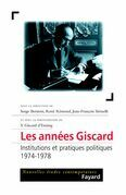 Les années Giscard: Institutions et pratiques politiques (1974-1978)