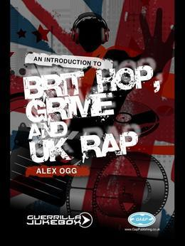 Paid In Full?: An Introduction to Brit-Hop, Grime and UK Rap