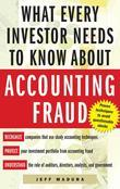 What Every Investor Needs to Know About Accounting Fraud