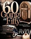 60 Going on Fifty: The Baby Boomers Memory Book