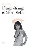 L'ange étrange et Marie McDo