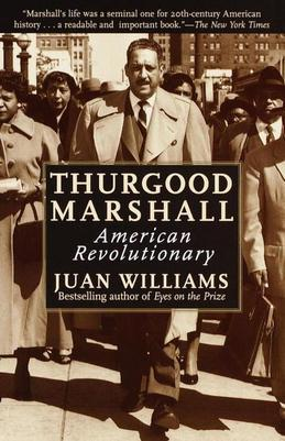Thurgood Marshall: American Revolutionary