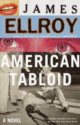 American Tabloid: A Novel