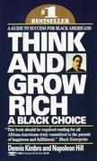 Think and Grow Rich: A Black Choice: A Guide to Success for Black Americans