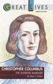 Christopher Columbus: The Intrepid Mariner: The Intrepid Mariner