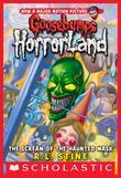Goosebumps HorrorLand #4: Scream of the Haunted Mask