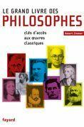 Le Grand Livre des philosophes: Clefs d'accès aux oeuvres classiques