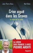 Crise aiguë dans les Graves: Le sang de la vigne, tome 22