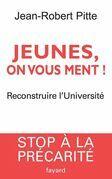 Jeunes, on vous ment !: Reconstruire l'Universit