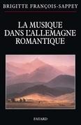 La musique dans l'Allemagne romantique