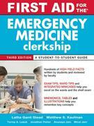 First Aid for the Emergency Medicine Clerkship, Third Edition