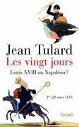 Les vingt jours: Louis XVIII ou Napoléon ?