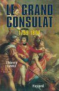 Le grand Consulat 1799 - 1804