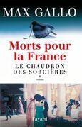 Morts pour la France, tome 1: Le Chaudron des sorcières