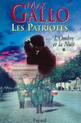 Les Patriotes, Tome 1: L'Ombre et la nuit
