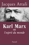 Karl Marx: ou l'esprit du monde