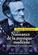 Naissance de la musique moderne: Richard Wagner et Tannhaüser à Paris