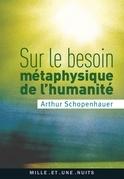 Sur le besoin métaphysique de l'humanit