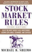 Stock Market Rules : 50 of the Most Widely Held Investment Axioms Explained, Examined, and Exposed: 50 of the Most Widely Held Investment Axioms Expla