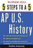 5 Steps to a 5 on the Advanced Placement Examinations U.S. History
