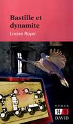 Bastille et dynamite