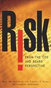 Risk From the CEO and Board Perspective: What All Managers Need to Know About Growth in a Turbulent World: What All Managers Need to Know About Growth