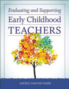 Evaluating and Supporting Early Childhood Teachers