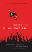 Flight of the Hummingbird: A Parable for the Environment