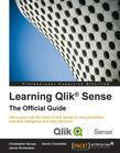Learning Qlik® Sense: The Official Guide
