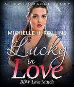 Lucky In Love: BBW Love Match