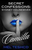 Secret Confessions: Sydney Housewives - Camilla