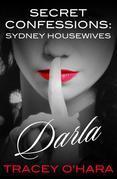 Secret Confessions: Sydney Housewives - Darla
